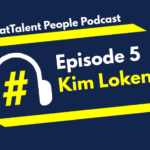 Episode 5: Kim Lokenberg on Keeping Positive During Covid19