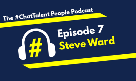 Episode 7: Steve Ward on Data-driven Employer Branding