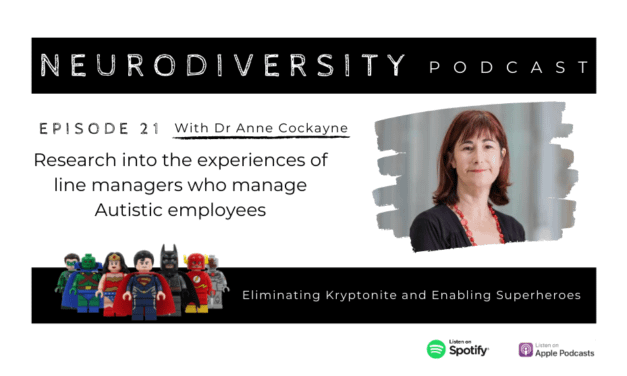 Dr Anne Cockayne – Research : Line Managers who manage Autistic employees (Ep.21)