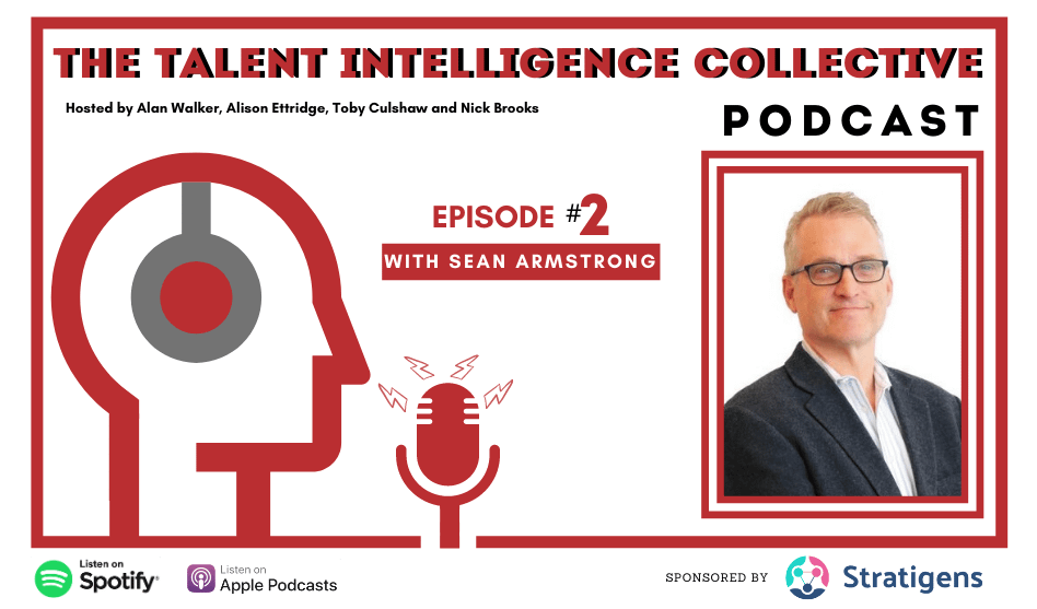 Episode 2 - Talent Intelligence Collective Podcast