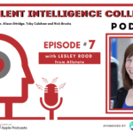 Episode 7 with Lesley Rood from Allstate
