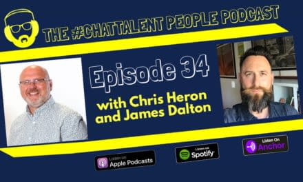 Episode 34: Chris Heron and James Dalton on the topics of culture and engagement