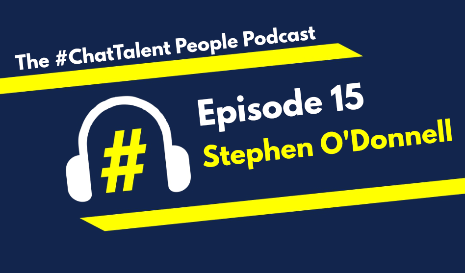EPISODE 15: Stephen O'Donnell on The hiring process from a candidate perspective