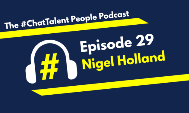 EPISODE 29: Nigel Holland on the HOW, WHAT and WHY of RESILIENCE