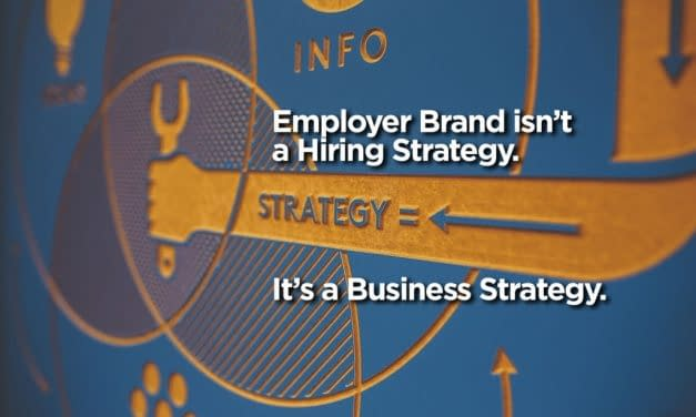 Employer Brand isn't a Hiring Strategy. It's a Business Strategy.