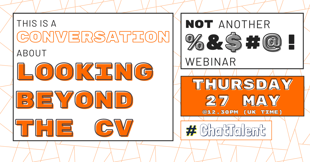 A Conversation about looking beyond the CV