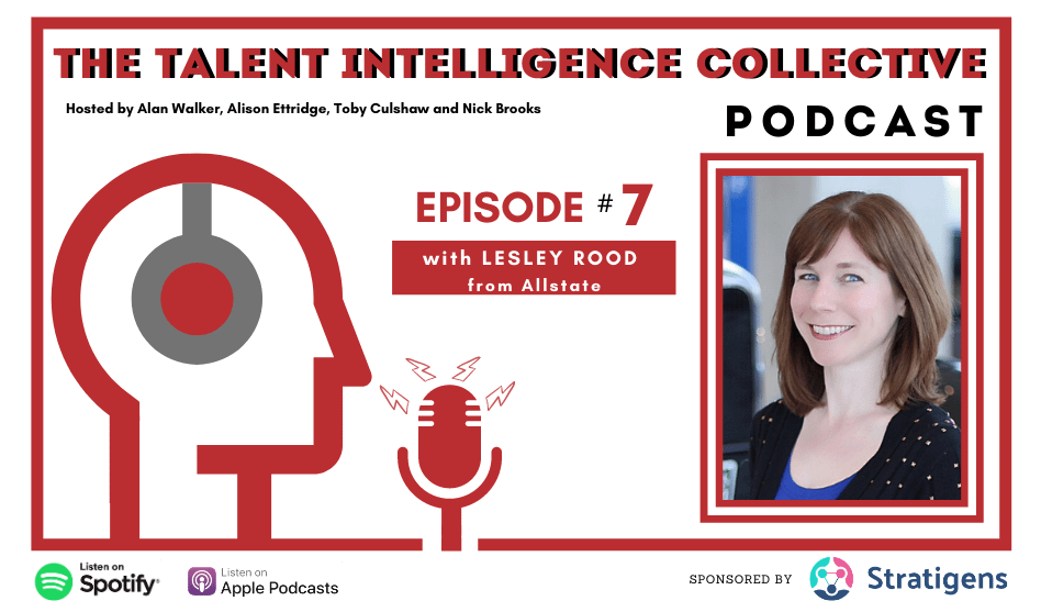 Episode 7 talent intelligence collective podcast