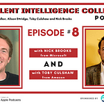 Episode 8 with Nick Brooks and Toby Culshaw