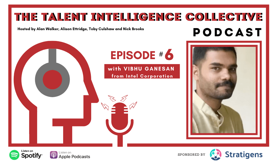 Episode 6 talent intelligence collective podcast