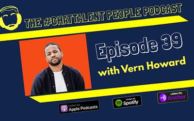 Episode 39 with Vern Howard on candidate experience