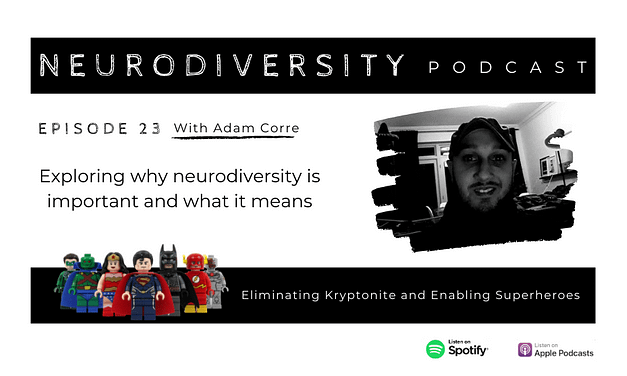 Adam Corre – Neurodiversity Superhero, Speaker and Copywriter
