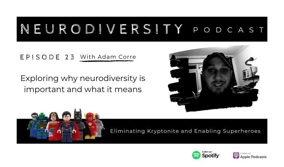 Adam Corre - Neurodiversity Superhero, Speaker and Copywriter