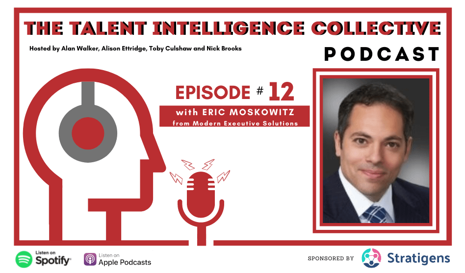 Episode 12 talent intelligence collective podcast