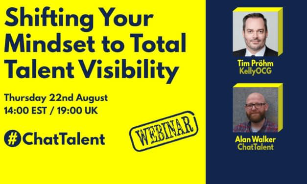 WEBINAR: Shifting Your Mindset to Total Talent Visibility