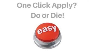 The dichotomy of the one click apply